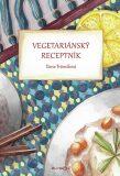 Vegetariánský receptník - Dana Trávníková