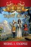 Tajný atlas - Michael A. Stackpole