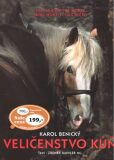 Veličenstvo kůň - Karol Benický