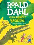 Velikananánský krokodýl - Roald Dahl