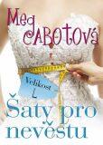 Šaty pro nevěstu - Meg Cabotová