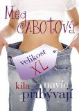 Kila navíc přibývají - Meg Cabotová