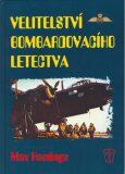 Velitelství bombardovacího letectva - Max Hastings