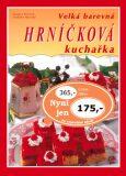 Velká barevná hrníčková kuchařka - Svatava Poncová, ...