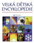 Velká dětská encyklopedie - Felicity Brooks