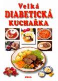 Velká diabetická kuchařka - Vladimír Doležal, ...