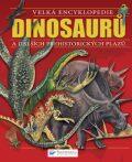 Velká encyklopedie Dinosaurů a dalších prehistorických plazů - Chris McNab