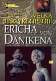 Velká encyklopedie Ericha von Dänikena - Ulrich Dopatka