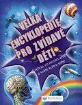 Velká encyklopedie pro zvídavé děti – Všechno, co musím vědět o světě kolem sebe - Mike Goldsmith