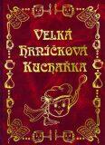 Velká hrníčková kuchařka - Iva Třísková-Karasová, ...