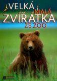 Velká i malá zvířátka ze ZOO - Baloušek