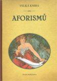 Velká kniha aforismů - Ivan Fontana