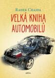Velká kniha automobilů - Radek Chajda