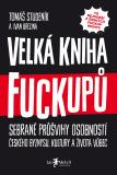 Velká kniha fuckupů - Ivan Brezina, ...