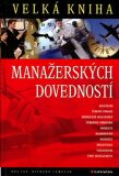 Velká kniha manažerských dovedností - Richard Templar, Jay R.