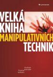 Velká kniha manipulativních technik - Andreas Edmüller