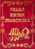 Velká kniha moučníků - Svatava Poncová