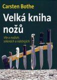 Velká kniha nožů - Carsten Bothe