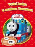 Velká kniha o mašince Tomášovi - ...