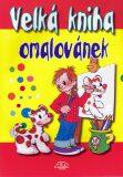 Velká kniha omalovánek - Luděk Schneider