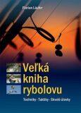 Veľká kniha rybolovu - Florian Läufer