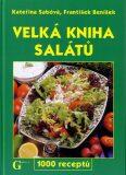 Velká kniha salátů - Kateřina Sabóvá