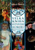 Velká kniha světového humoru - Ervín Hrych