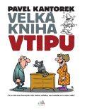 Velká kniha vtipu - Pavel Kantorek - Pavel Kantorek
