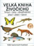 Velká kniha živočichů - Jindřich Krejča, ...