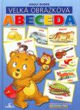 Velká obrázková abeceda - Adolf Dudek