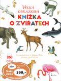 Velká obrázková knížka o zvířatech - Milena Lukešová, ...