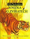 Velká obrázková knížka o zvířatech - Jan Kudláček, ...