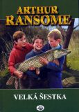 Velká šestka - Arthur Ransome