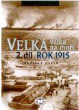 Velká válka na moři - 2.díl - rok 1915 - Jaroslav Hrbek