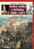 Velká válka s křižáky - Radek Fukala