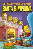 Simpsonovi - Velká zdivočelá kniha Barta Simpsona - Matt Groening
