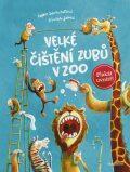 Velké čištění zubů v ZOO - Sophie Schoenwaldová