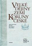 Velké dějiny zemí Koruny české XII./a 1860-1890 - Pavel Bělina