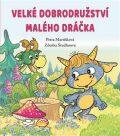 Velké dobrodružství malého dráčka - Petra Martišková, ...