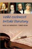 Velké osobnosti britské literatury - Tomáš Hejna, ...