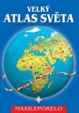 Velký atlas světa - Ján Vrabec,  Peter Vrabec, ...