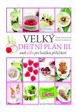 Velký dietní plán III. - Petra Lamschová, ...