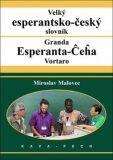 Velký esperantsko-český slovník - Miroslav Malovec