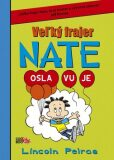 Veľký frajer Nate Osla vu je - Lincoln Peirce