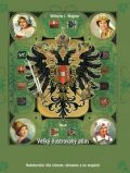 Veľký ilustrovaný atlas Rakúsko-Uhorska - Wilhelm J. Wagner