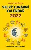 Velký lunární kalendář 2022 - Alena Kárníková
