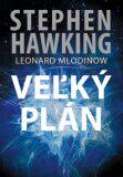 Veľký plán - Leonard Mlodinow, ...