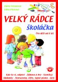 Velký rádce školáčka - Edita Plicková, ...
