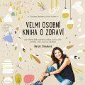 Velmi osobní kniha o zdraví - Margit Slimáková