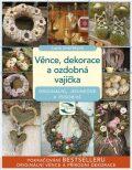 Věnce, dekorace a ozdobná vajíčka - Lucie Dvořáková